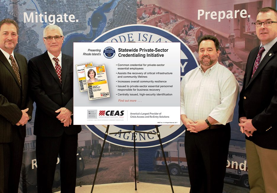 Rhode Island Emergency Management Agency- June 13, 2017 – Rhode Island launches Corporate Emergency Access System (CEAS) Statewide.